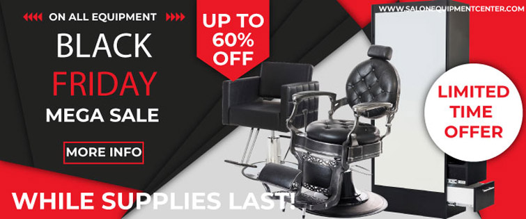 Black Friday Sale on Salon Equipment and Salon Furniture